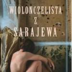 Steven Galloway Wiolonczelista z SarajewaMarginesy 2015
